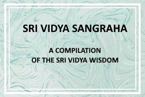 Sri Vidya Sangraha Tutorial