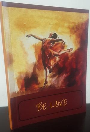 Be Love Pocket Diary by Dr Pallavi Kwatra