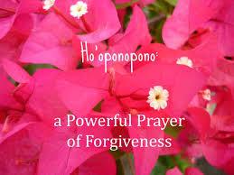 THE MAGIC OF FORGIVENESS AND SELF LOVE: HO'OPONOPONO