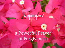 THE MAGIC OF FORGIVENESS AND SELF LOVE: HO'OPONOPONO