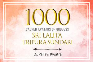 Religious Study Course on 1000 Sacred Avtaars of Goddess Lalita Tripura Sundari